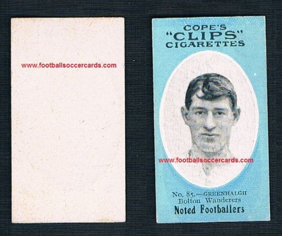 1909 Cope Brothers Noted Footballers PROOF BLANK BACK but 500-type Bolton Greenhalgh  85